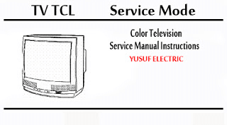 Service Mode TV TCL Berbagai Type _ Color Television Service Manual Instructions