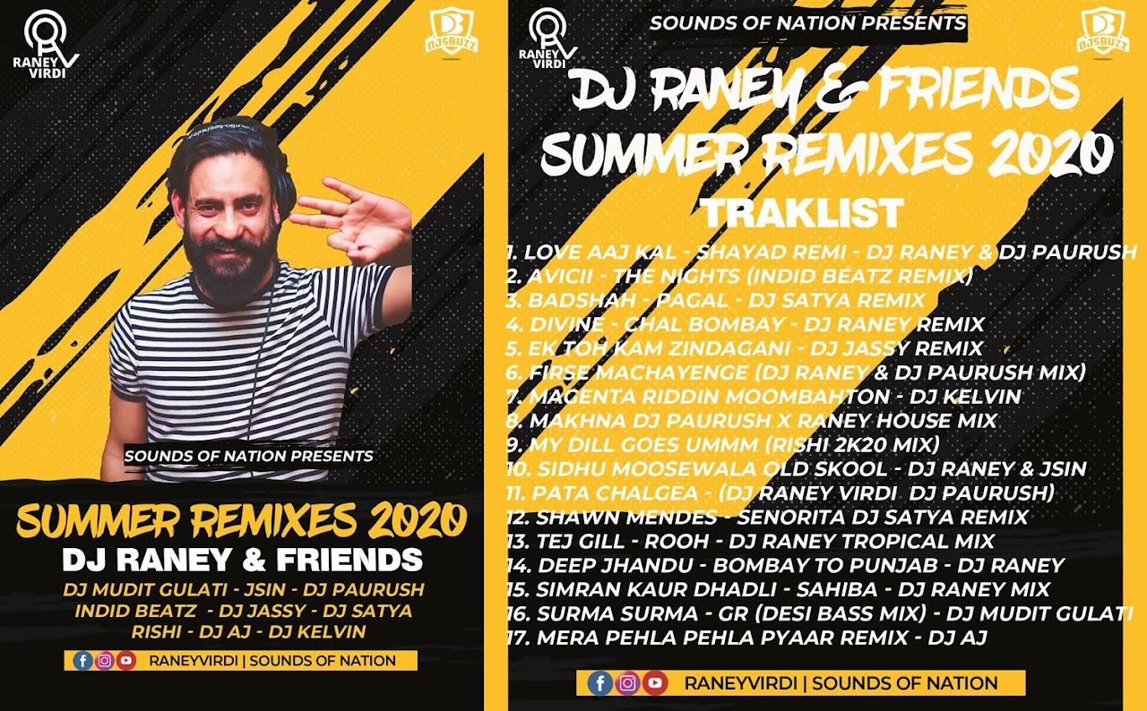 Summer Remixes 2020 – DJ Raney & Friends