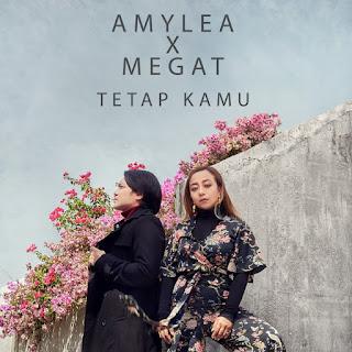 Amylea & Megat - Tetap Kamu MP3