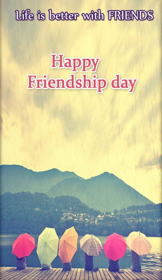 WORLD FRIENDSHIP DAY / INTERNATIONAL DAY OF FRIENDSHIP 2019