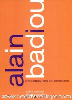 Alain Badiou - Philosophy and its Conditions