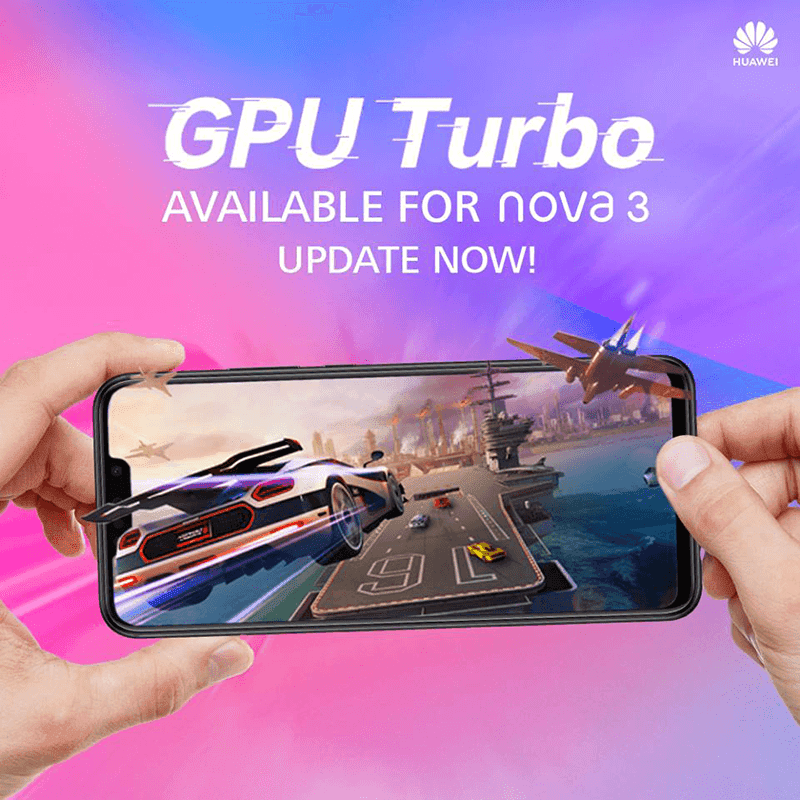 Huawei Nova 3 GPU Turbo update now available!