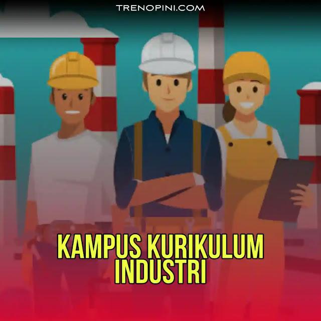 Komitmen perguruan tinggi untuk mengembangkan kurikulum berbasis industri sudah menjadi syarat mutlak dan tidak dapat ditawar-tawar lagi di era persaingan global saat ini. Bahkan dunia pendidikan sekarang semakin mengarah ke industrialisasi. Sebagaimana yang diungkapkan pemimpin negri ini.