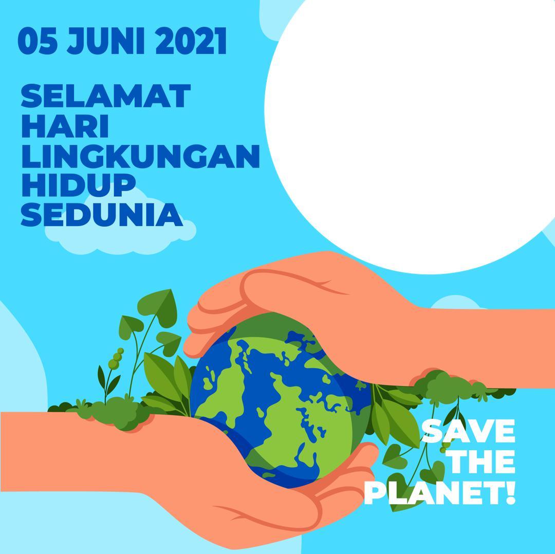 Desain Frame Bingkai Twibbon Hari Lingkungan Hidup Sedunia 5 Juni 2021 - Hari Lingkungan Hidup Internasional 2021