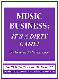MUSIC BUSINESS: IT'S A DIRTY GAME!