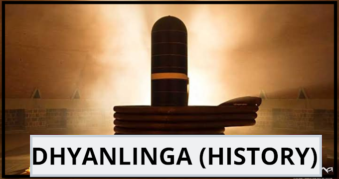 DHYANALINGA (history)