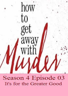 Download How To Get Away With Murder Season 4 Episode 03 (It's for the Greater Good).