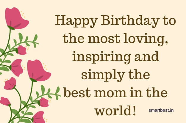 Beautiful Happy Birthday wishes quotes & images for Mom