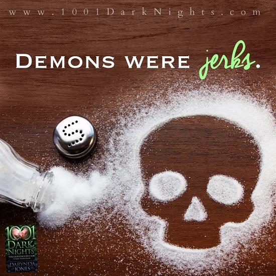 Demons were jerks.
