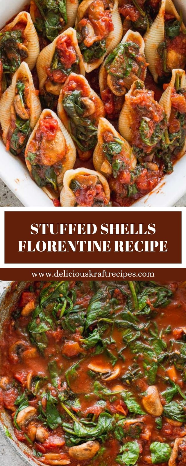 STUFFED SHELLS FLORENTINE RECIPE