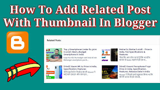 How To Add Related Post With Thumbnail In Blogger