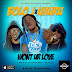 Bolo J Feat. Uhuru - Wont Ur Love[Afro Naija]