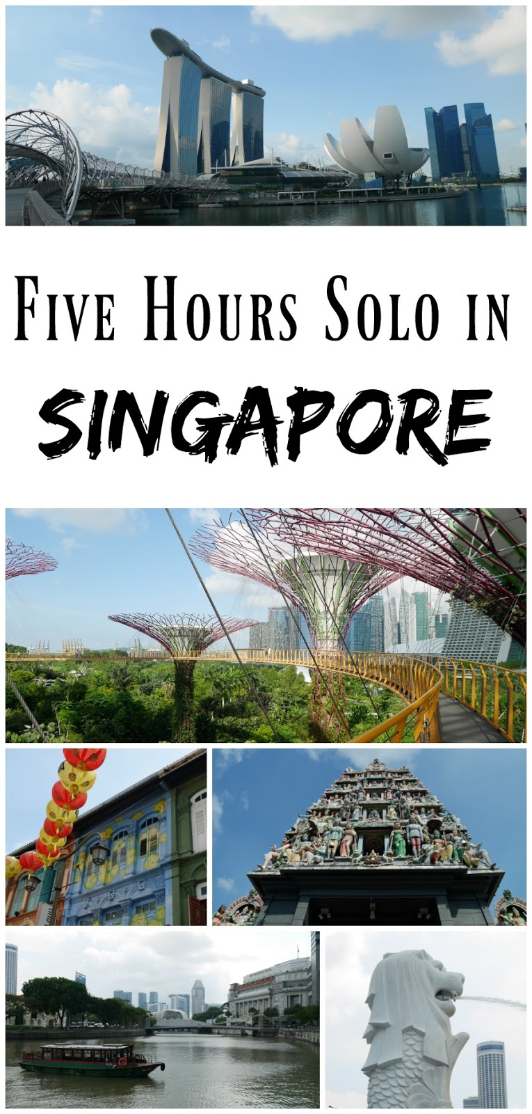 PIN FOR LATER: Five Hours Solo in Singapore - Making the Most of a Long Transfer Through Singapore!