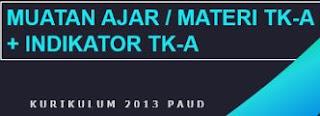 Download Materi / Muatan Pembelajaran TK-A (USIA 4-5 Tahun) Kurikulum 2013 PAUD (Pendidikan Anak USia Dini) Terpadu