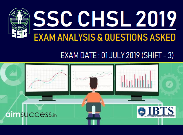 SSC CHSL 2018 Exam Analysis & Questions Asked 01 July 2019