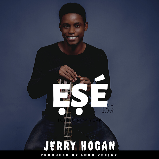 Download Music || Ese by Jerry Hogan