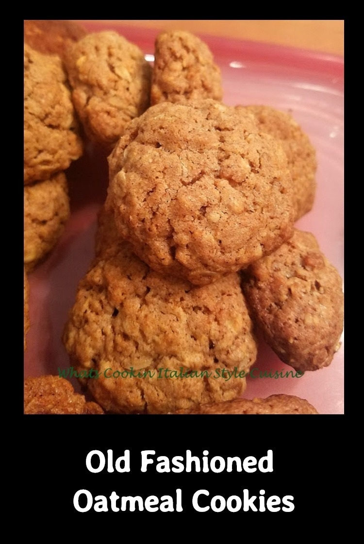 Old Fashioned Oatmeal Cookies What 39 S Cookin 39 Italian