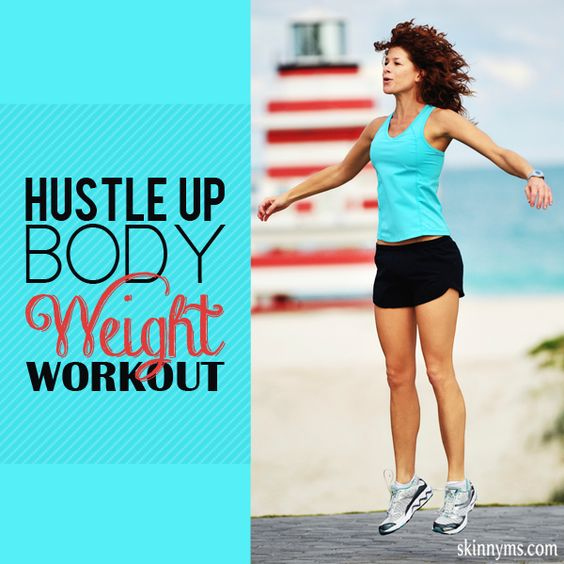 Hustle-Up Body Weight Workout