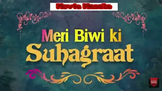 Meri Biwi Ki SUHAGRAAT Kooku WebSeries Story Star Cast Crew Review