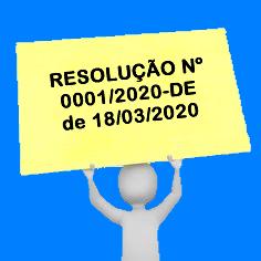 RESOLUÇÃO Nº 0001/2020-DE de 18/03/2020