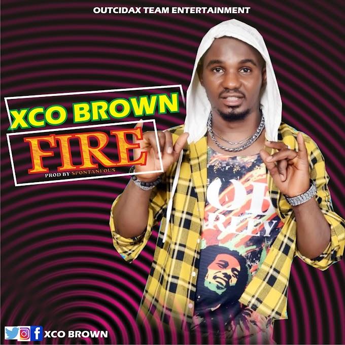 [Music] Xco Brown - FIRE