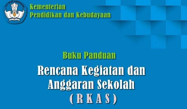 Download Buku Panduan Aplikasi Rencana Kegiatan dan Anggaran Sekolah (RKAS) Versi 2019
