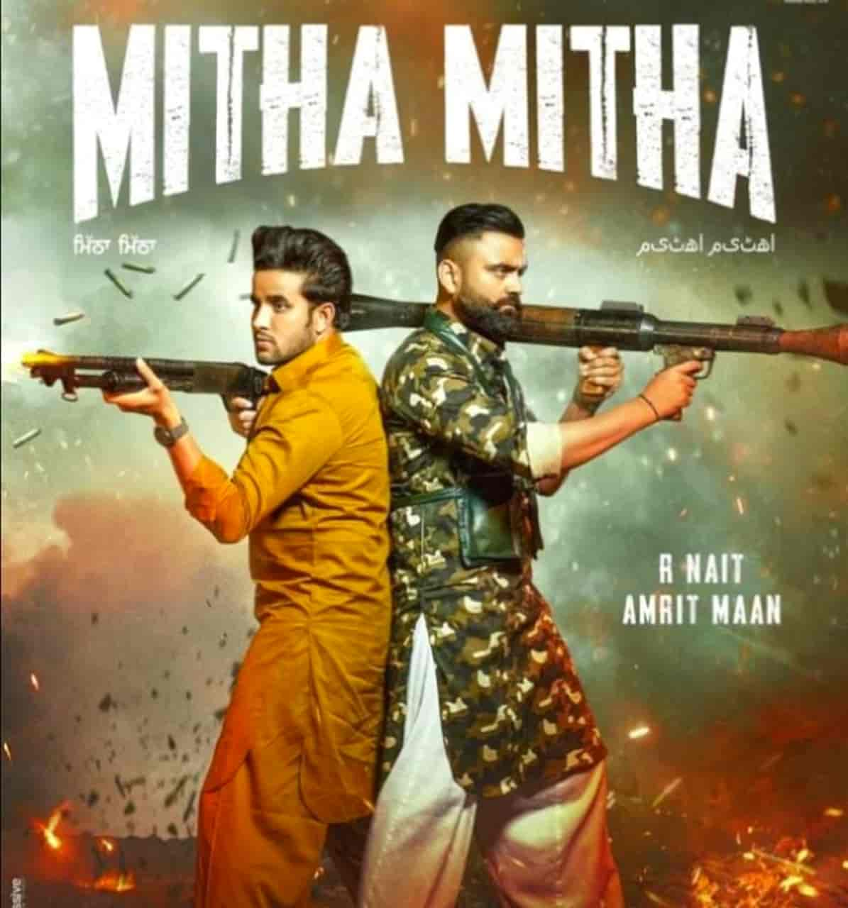 Mitran Nu Mitha Mitha Tu Vekhdi Song Lyrics Amrit Maan
