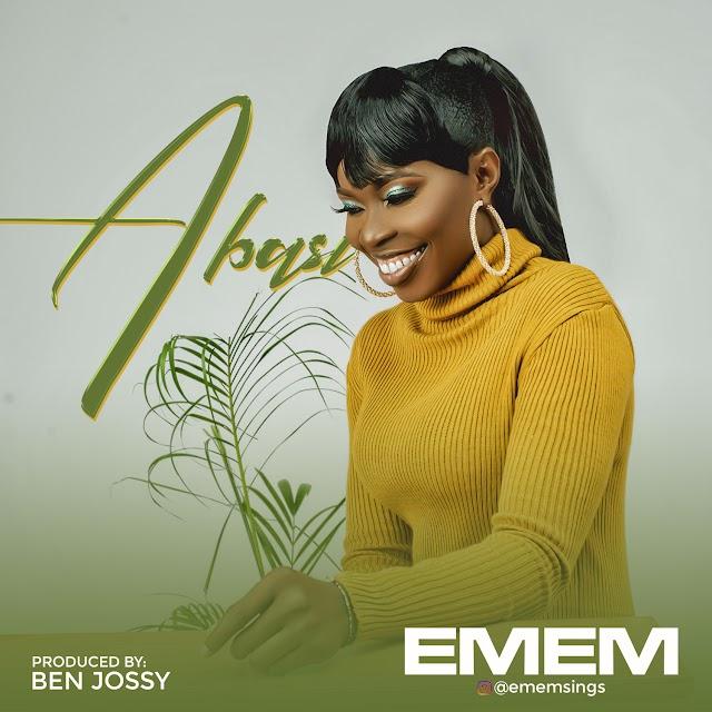 GOSPEL MUSIC: Emem - Abasi