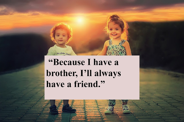 Brothers Day Special Brothers Day Quotes