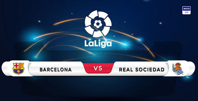 Barcelona vs Real Sociedad Prediction & Match Preview