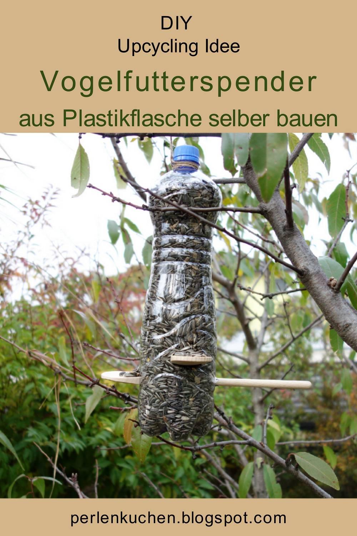 diy upcycling idee - vogelfutterspender aus plastikflasche selber