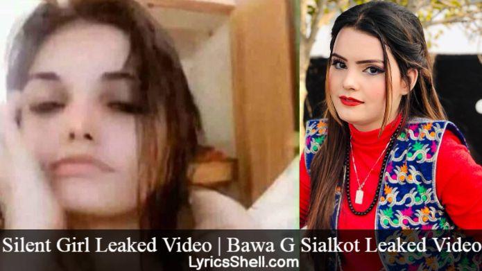 Silent Girl Leaked Video | Bawa G Sialkot Leaked Video