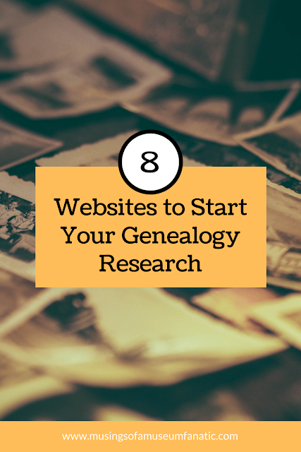 8 Websites to Start Your Genealogy Research by Musings of a Museum Fanatic