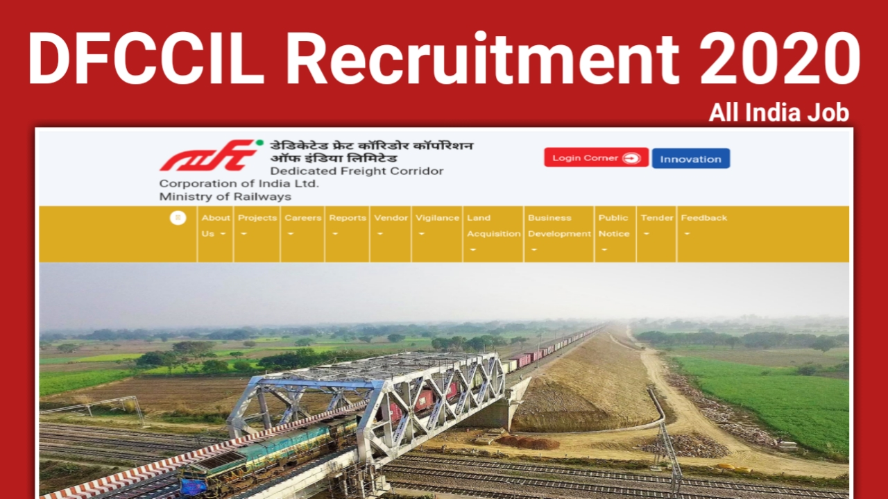 DFCCIL Recruitment 2020 Out | Apply for 2600 Driver Vacancies