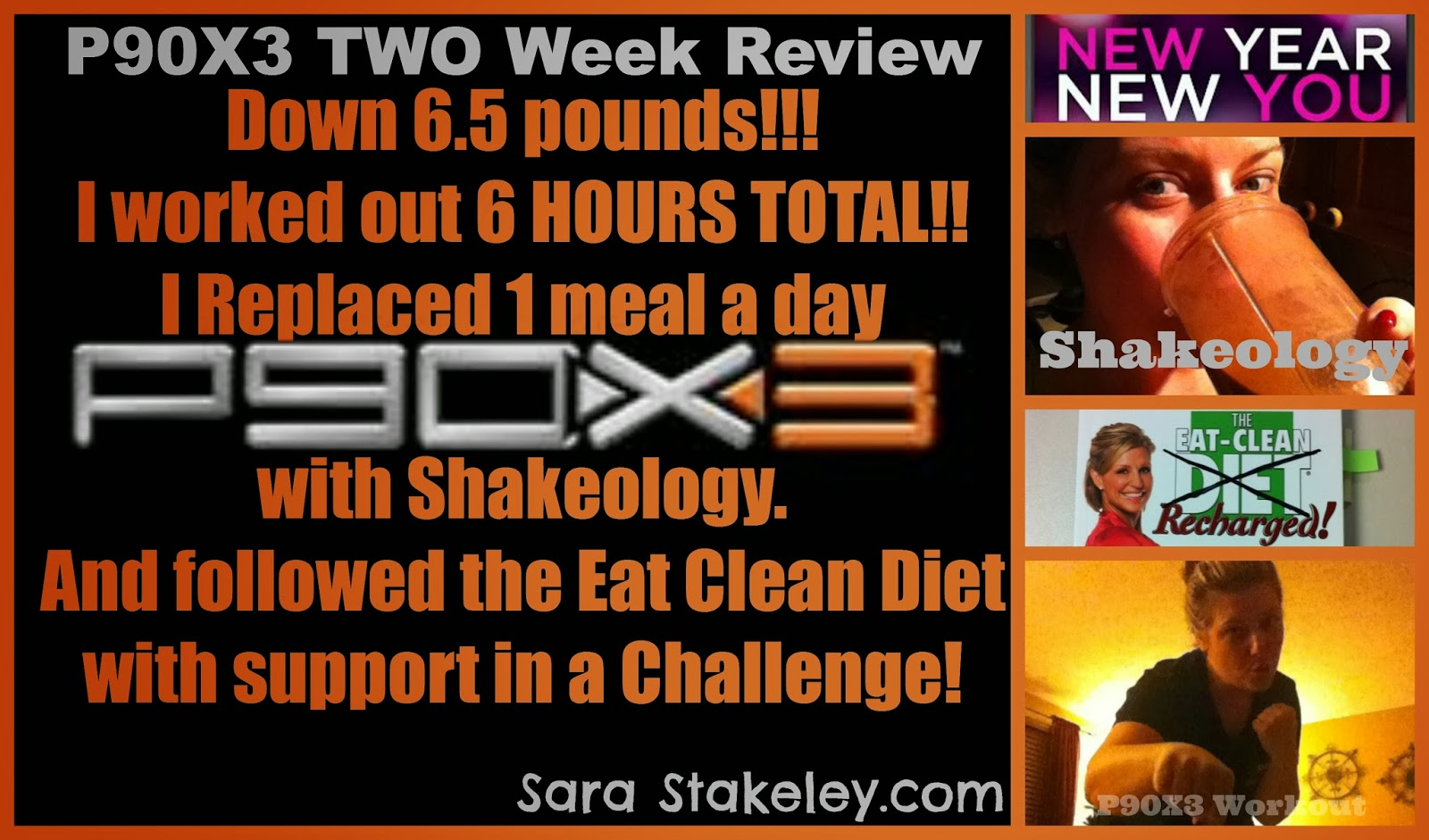 Sara Stakeley P90x3 Two Week Review