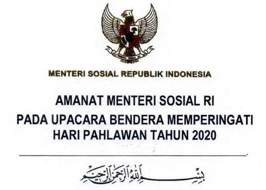 Teks Amanat Menteri Sosial RI pada Upacara Peringatan Hari Pahlawan 2020
