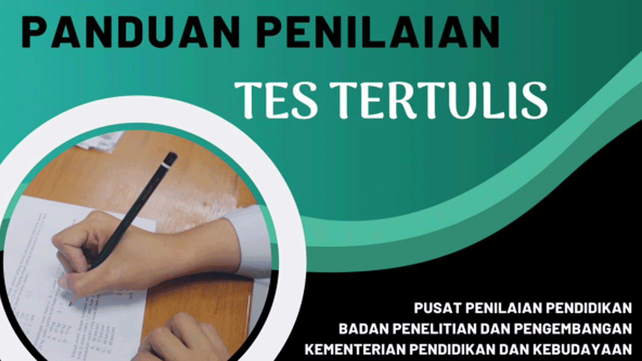 Panduan Penilaian Tes Tertulis Bagi Guru
