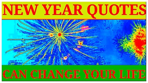 New Year Quotes That Can Change Your Life