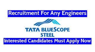 Urgent Requirements ITI, Diploma And B.Tech Freshers Candidates Freshers in Tata BlueScope Steel Company Bhiwadi, Rajasthan