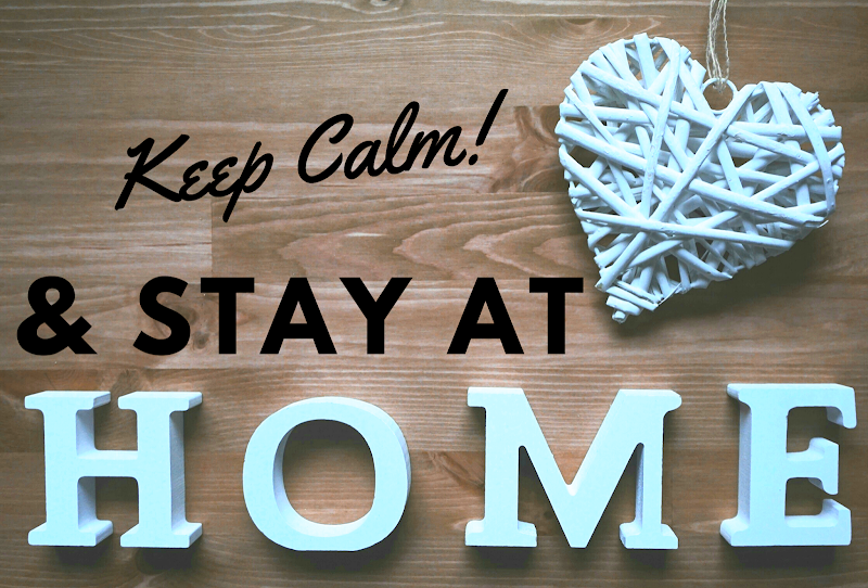 Keep Calm, Stay at Home - COVID19