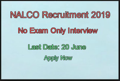 NALCO Recruitment 2019 Odisha No Exam Only Interview