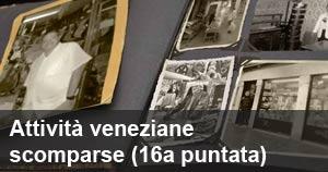 Attività veneziane scomparse - il libro dei ricordi