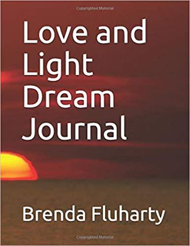 Love and Light Dream Journal