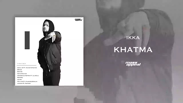 KHATMA LYRICS – IKKA
