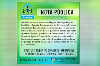 Centro de Apoio à Criança suspense atividades como medida de prevenção ao novo coronavírus