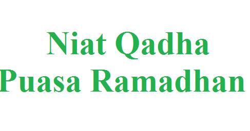 Niat Qadha Puasa Ramadhan Di Hari Senin