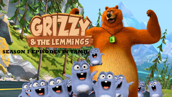 Grizzy And The Lemmings Season 1 Epsiodes In Tamil