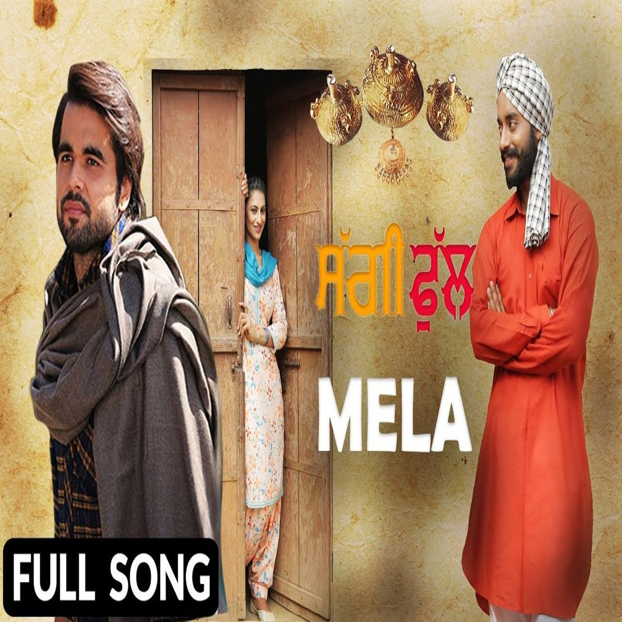Mela (Saggi Phull)  Ninja new song