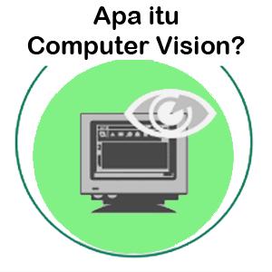 Pengertian Computer Vision Dan Contohnya