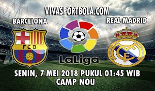 Prediksi Bola Barcelona vs Real Madrid 7 Mei 2018